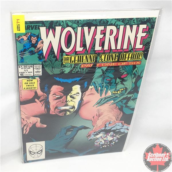 MARVEL: Wolverine 11, Early September 1989: The Gehenna Stone Affair - Part 1 of 6: Stan Lee Present
