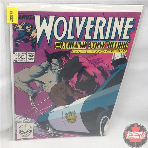 MARVEL: Wolverine 12, Late September 1989: The Gehenna Stone Affair - Part 2 of 6: Straits of San Fr