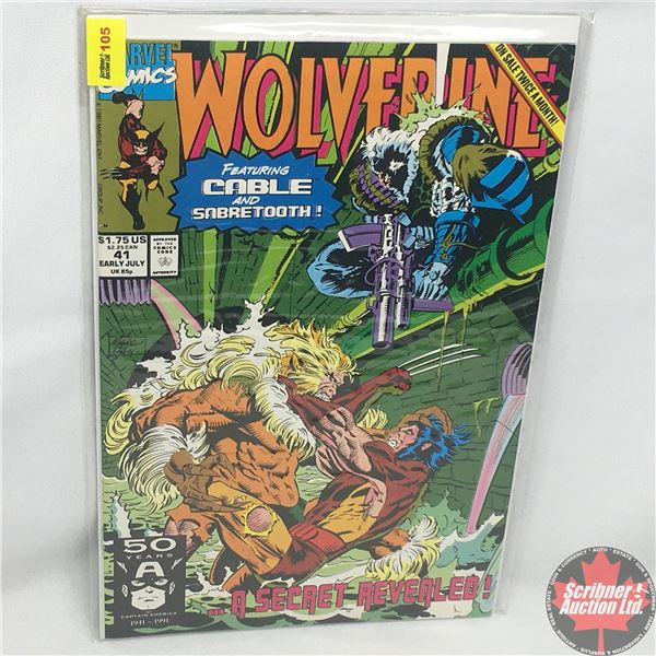 MARVEL: Wolverine 41, Early July 1991: Featuring Cable and Sabretooth - Down in the Bottoms