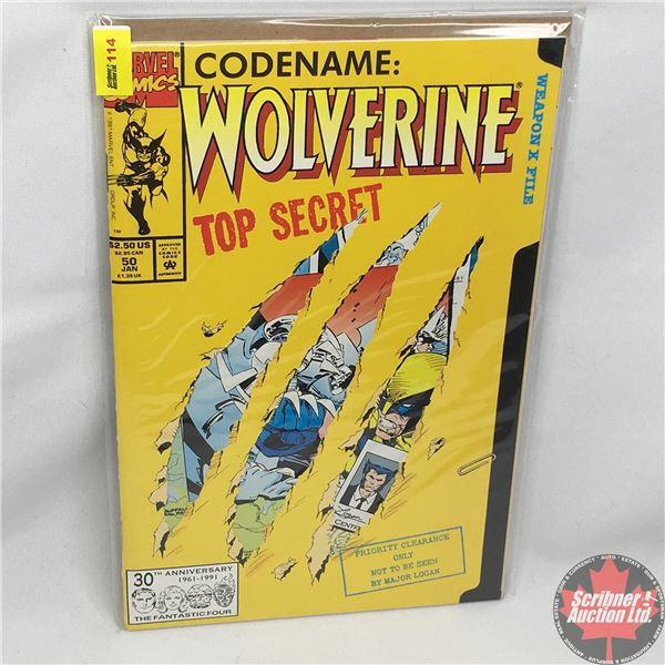 MARVEL: Wolverine 50, January 1992: Codename: Wolverine  Top Secret - Weapon X File - Stan Lee Prese