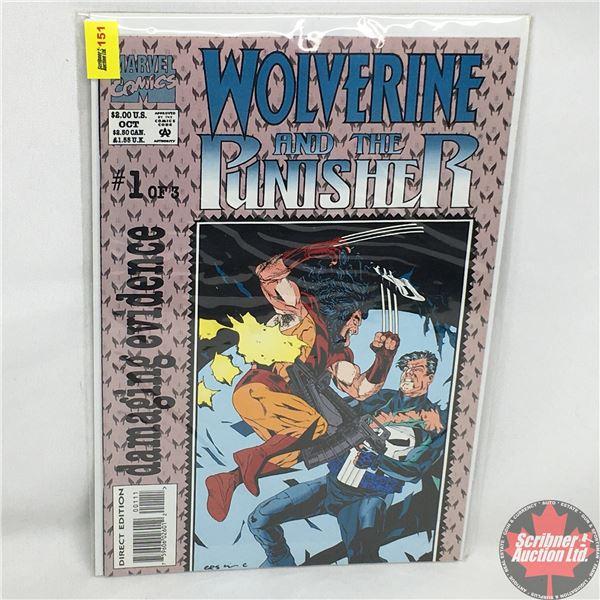 MARVEL COMICS: Wolverine and the Punisher - #1 of 3 - Damaging Evidence - No. 1, October 1993 (Direc