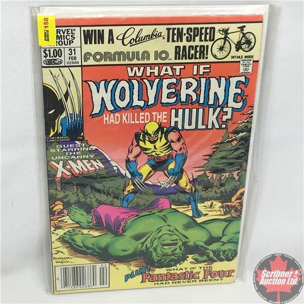 MARVEL COMICS GROUP: WHAT IF - Wolverine Had Killed The Hulk? - Vol. 1, No. 31, February 1982 - Stan