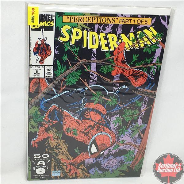 """MARVEL COMICS: """"Perceptions"""" Part 1 of 5 - Spider-Man - Vol. 1, No. 8, March 1991 - Stan Lee Present"""