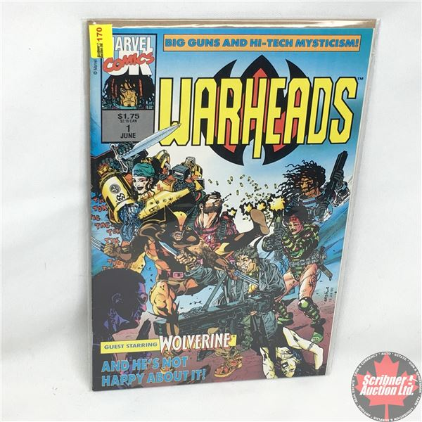 MARVEL COMICS: Warheads - Vol. 1, No. 2, July 1992 -  Guest Starring Wolverine