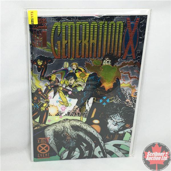 MARVEL COMICS: Generation X - Vol. 1, No. 1, November 1994 - Stan Lee Proudly Presents a New Era for