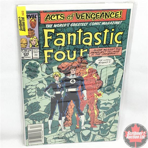 MARVEL:  Fantastic Four - Vol. 1, No. 334, December 1989 - Shadows of Alarm…!