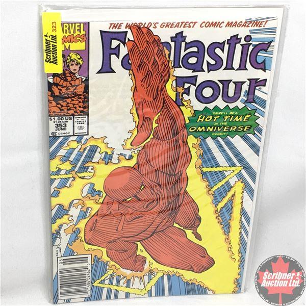 MARVEL:  Fantastic Four - Vol. 1, No. 353, June 1991 - Stan Lee Presents: The Fantastic Four!