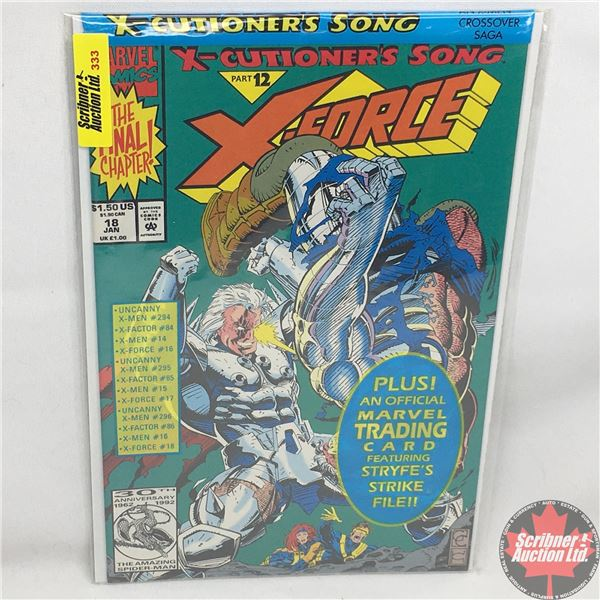 MARVEL:  X-Force - Vol. 1, No. 18, January 1993 -  X-Cutioner's Song - Part 12 (Sealed w/ trading ca