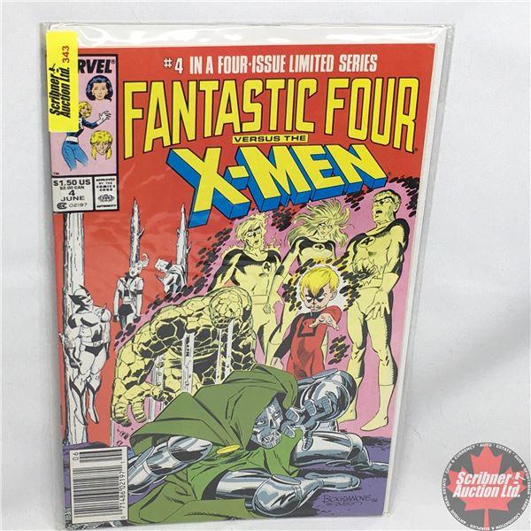 MARVEL: Fantastic Four vs. X-Men - Vol. 1, No. 4, June 1987 - Stan Lee Presents:  A Matter Of Faith