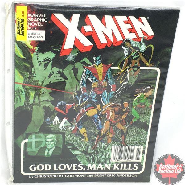MARVEL GRAPHIC NOVEL: X-Men - No. 5, 1982 - Stan Lee Presents:  God Loves, Man Kills