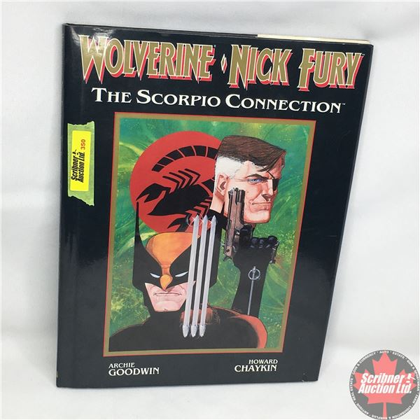 MARVEL GRAPHIC NOVEL: Wolverine / Nick Fury - The Scorpio Connection - 1989  (Hardcover)