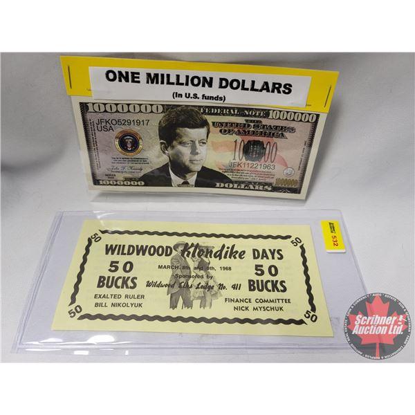 Novelty / Event Bills (2): 1968 Wildwood Klondike Days   50 Bucks  & One Million Dollars  Kennedy