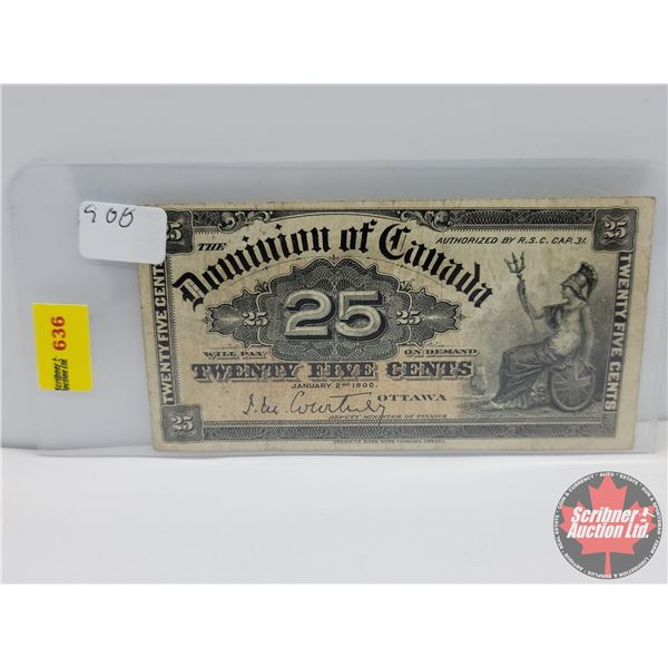 """Dominion of Canada Twenty Five Cent 1900 """"Shinplaster"""" (See Pics for Serial Numbers & Signatures)"""