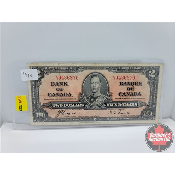 Canada $2 Bill 1937 : Coyne/Towers #KR9436870 (See Pics for Serial Numbers & Signatures)