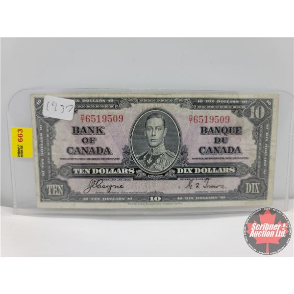 Canada $10 Bill 1937 : Coyne/Towers #DT6519509 (See Pics for Serial Numbers & Signatures)