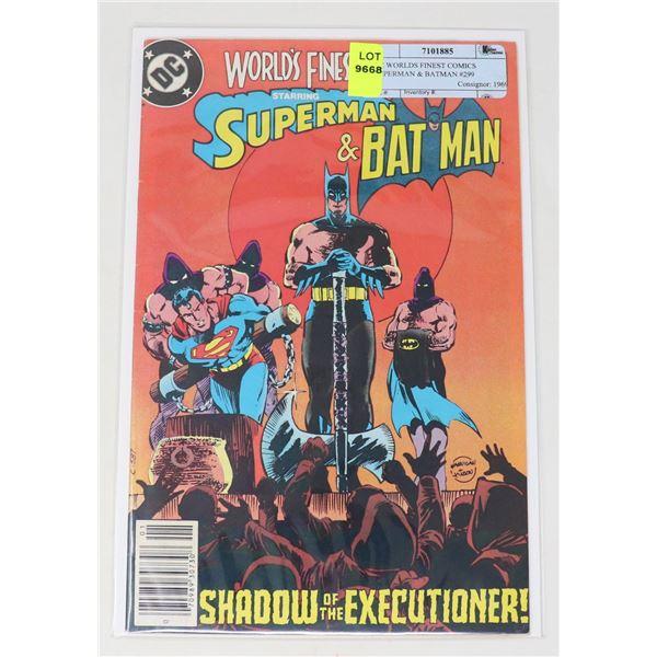 DC WORLDS FINEST COMICS SUPERMAN & BATMAN #299