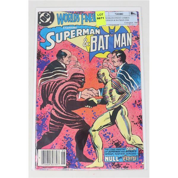 DC WORLDS FINEST COMICS SUPERMAN & BATMAN #304