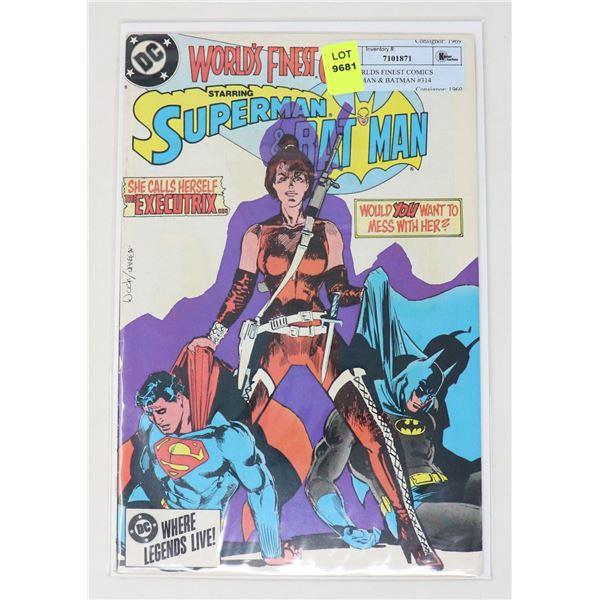 DC WORLDS FINEST COMICS SUPERMAN & BATMAN #314