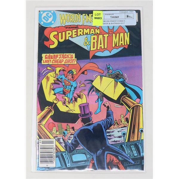 DC WORLDS FINEST COMICS SUPERMAN & BATMAN #317
