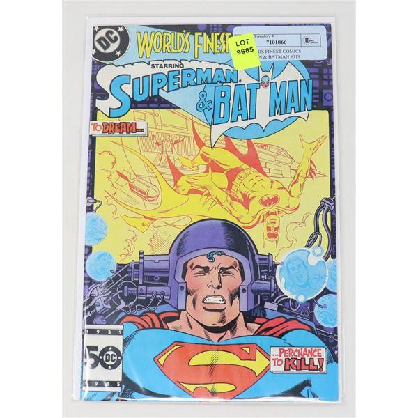 DC WORLDS FINEST COMICS SUPERMAN & BATMAN #319