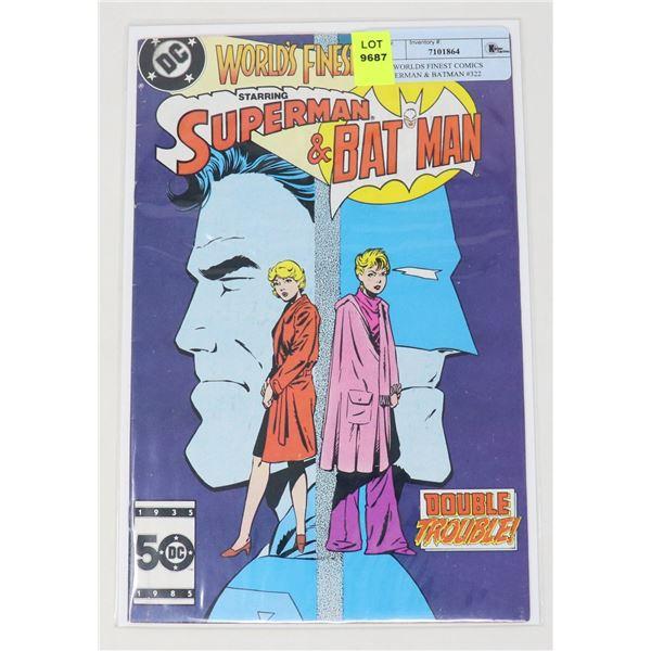 DC WORLDS FINEST COMICS SUPERMAN & BATMAN #322