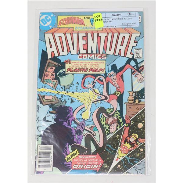 DC ADVENTURE COMICS 40 CENT COMICS #469