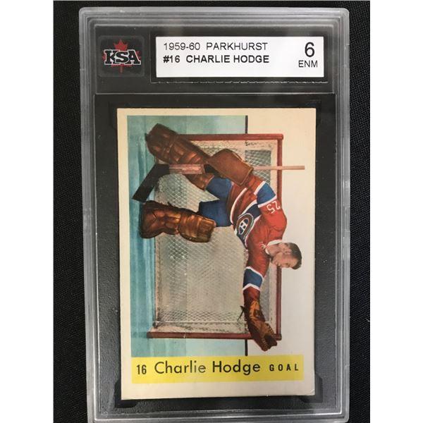 1959-60 PARKHURST CHARLIE HODGE (KSA 6)