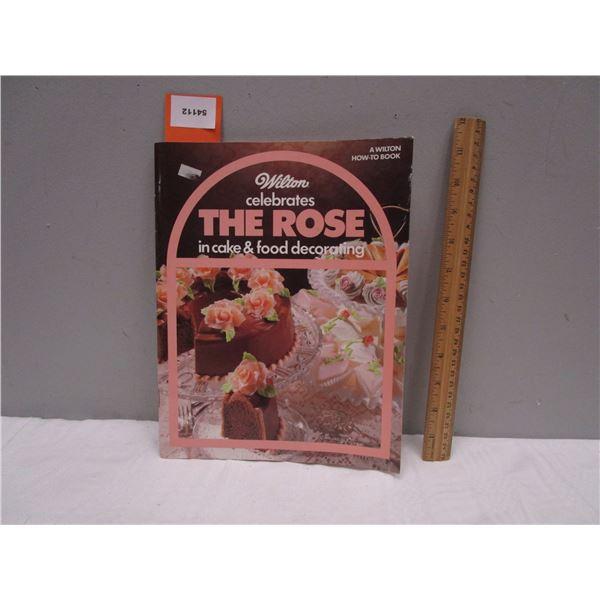 BOOK Wilton Celebrates the Rose in Cake & Food