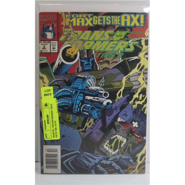 MARVEL TRANSFORMERS- MAX GETS THE AX #2