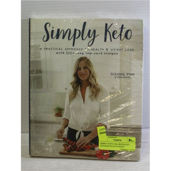 SIMPLY KETO 100+ RECIPES BY SUZANNE RYAN OF KETO