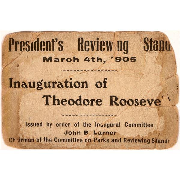 Theodore Roosevelt Inauguration Ticket  [139152]