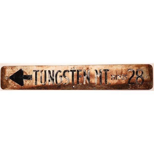 Tungsten Mt Mines 28 Metal Sign  [139956]