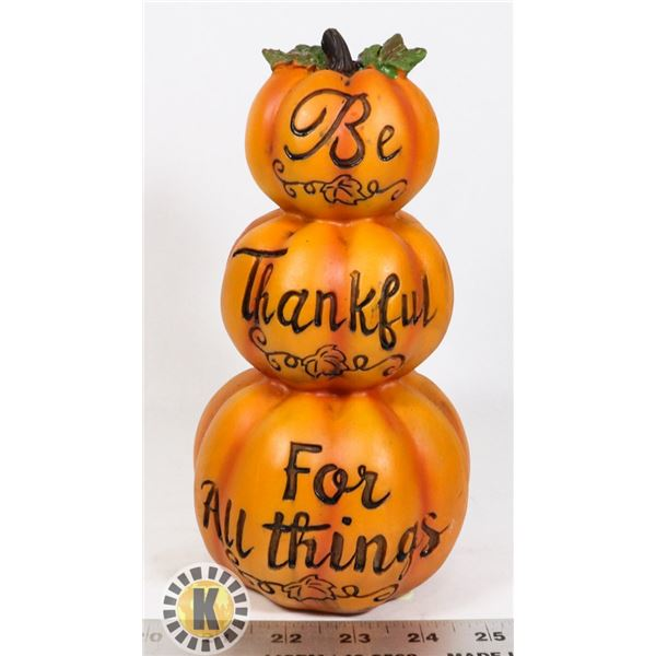 """NEW """"BE THANKFUL FOR ALL THINGS"""" DECORATIVE"""