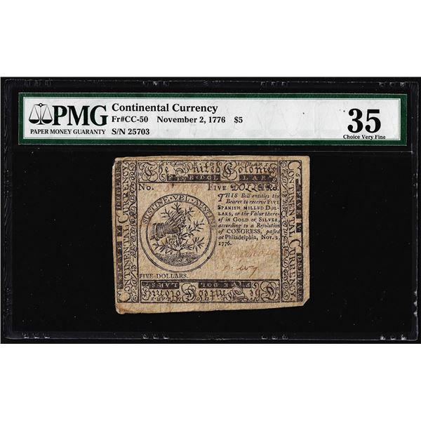 November 2, 1776 $5 Continental Currency Note Fr. CC-50 PMG Choice Very Fine 35