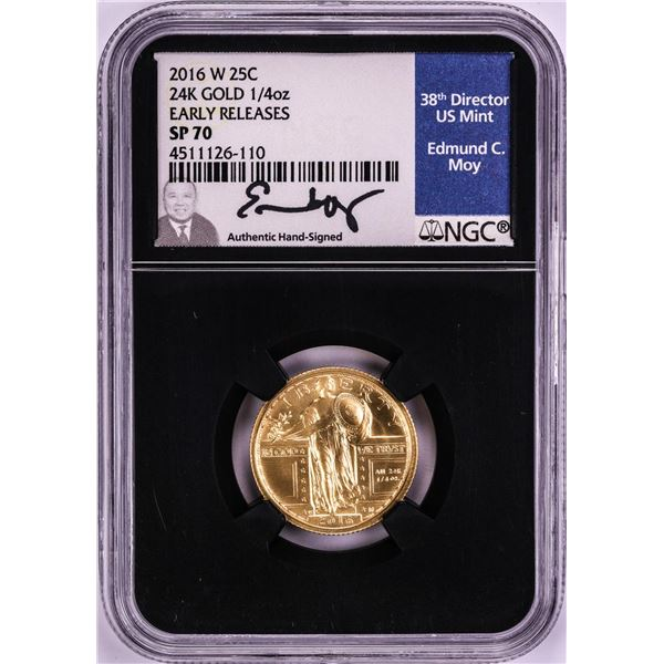 2016-W Standing Liberty Quarter Gold Coin NGC SP70 Edmund Moy Signature
