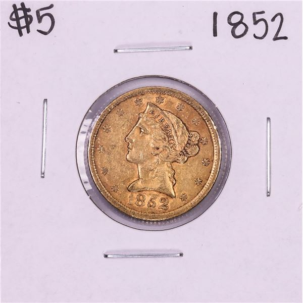 1852 $5 Liberty Head Half Eagle Gold Coin