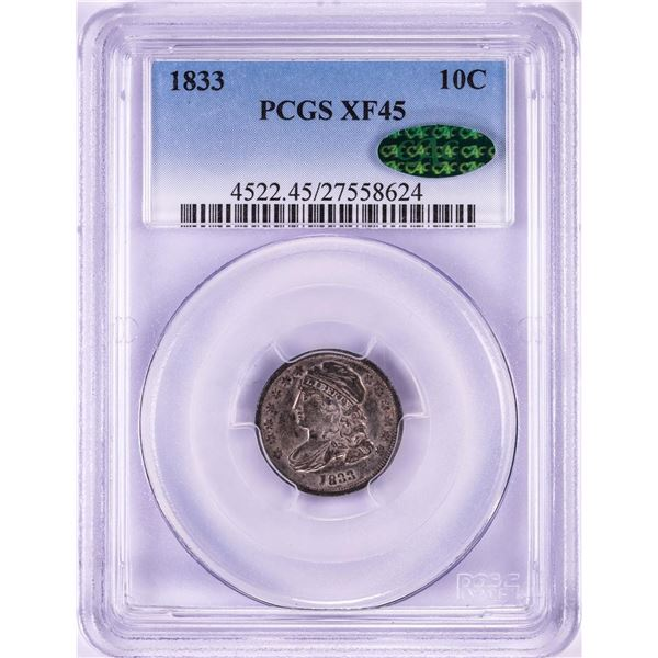 1833 Capped Bust Dime Coin PCGS XF45 CAC