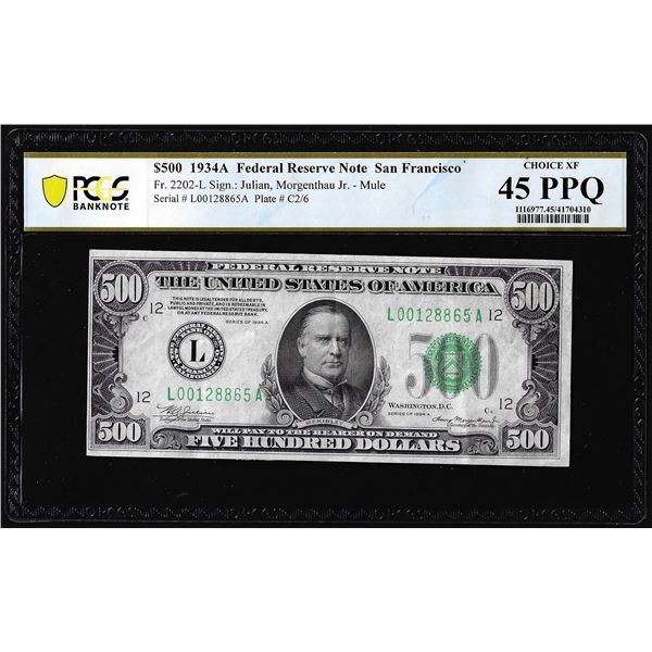 1934A $500 Federal Reserve Note San Francisco PCGS Choice Extremely Fine 45PPQ