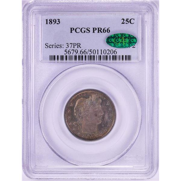 1893 Proof Barber Quarter Coin PCGS PR66 CAC