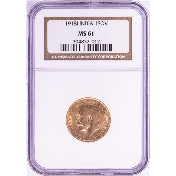 1918I India Sovereign Gold Coin NGC MS61