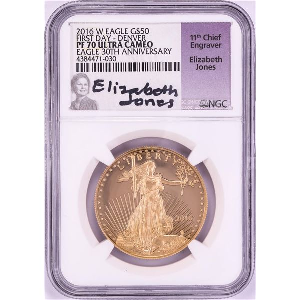 2016-W $50 Proof American Gold Eagle Coin NGC PF70 Ultra Cameo FDOI Jones Signature