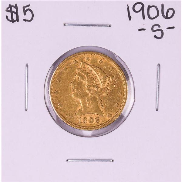 1906-S $5 Liberty Head Half Eagle Gold Coin