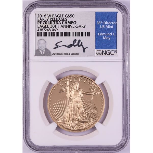 2016-W $50 Proof American Gold Eagle Coin NGC PF70 Ultra Cameo Edmund Moy Signature