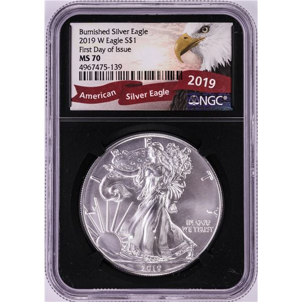 2019-W $1 Burnished American Silver Eagle Coin NGC MS70 First Day of Issue
