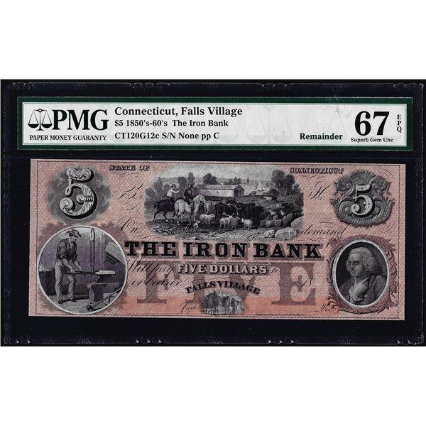 1850-60's $5 The Iron Bank Falls Village, CT Obsolete Note PMG Superb Gem Unc 67EPQ