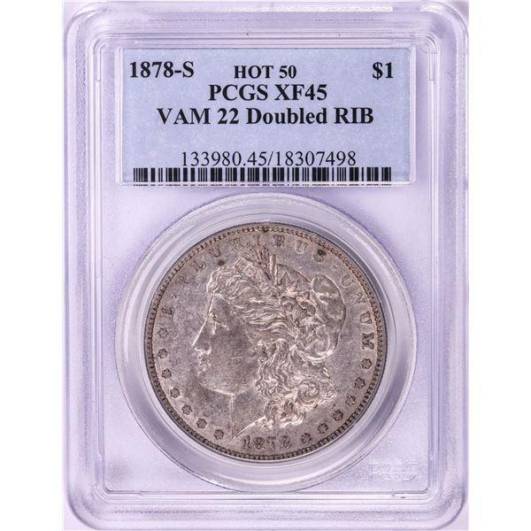 1878-S VAM 22 Doubled Rib $1 Morgan Silver Dollar Coin PCGS XF45 Hot 50