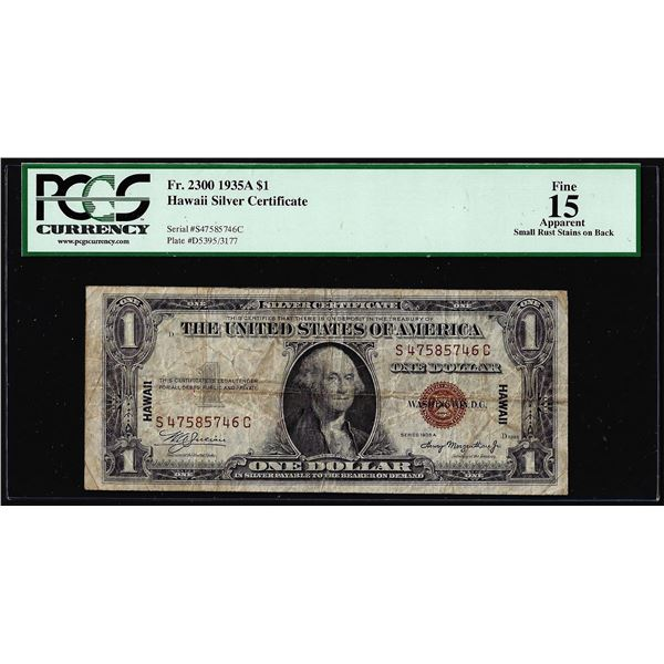 1935A $1 Hawaii WWII Emergency Issue Silver Certificate Note PCGS Fine 15 Apparent