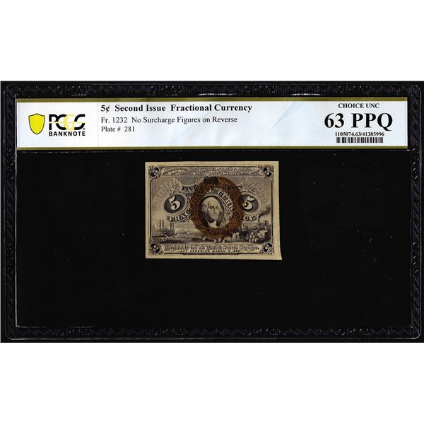 1863 Second Issue Five Cents Fractional Note Fr.1232 PCGS Choice Uncirculated 63PPQ