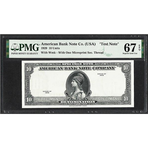 """1929 10 Unit American Bank Note Co. """"Test Note"""" PMG Superb Gem Uncirculated 67EPQ"""