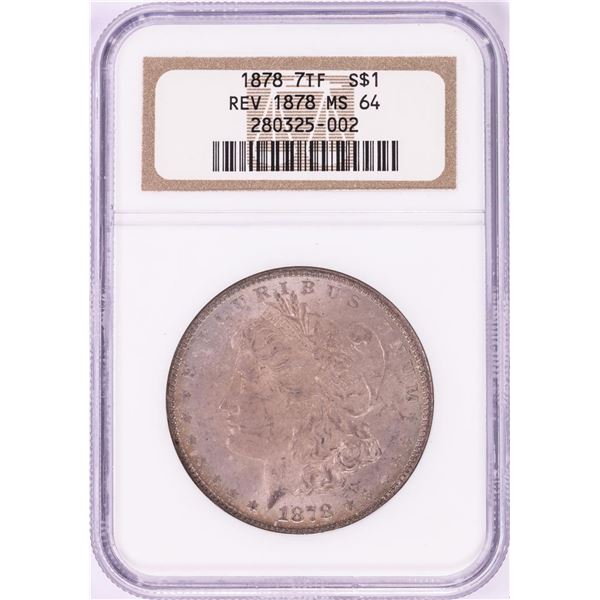 1878 7TF Reverse of 1878 $1 Morgan Silver Dollar Coin NGC MS64